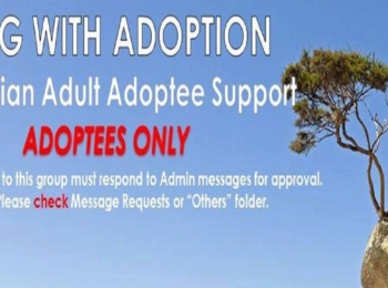 Living with Adoption. Australian Adult Adoptees Support